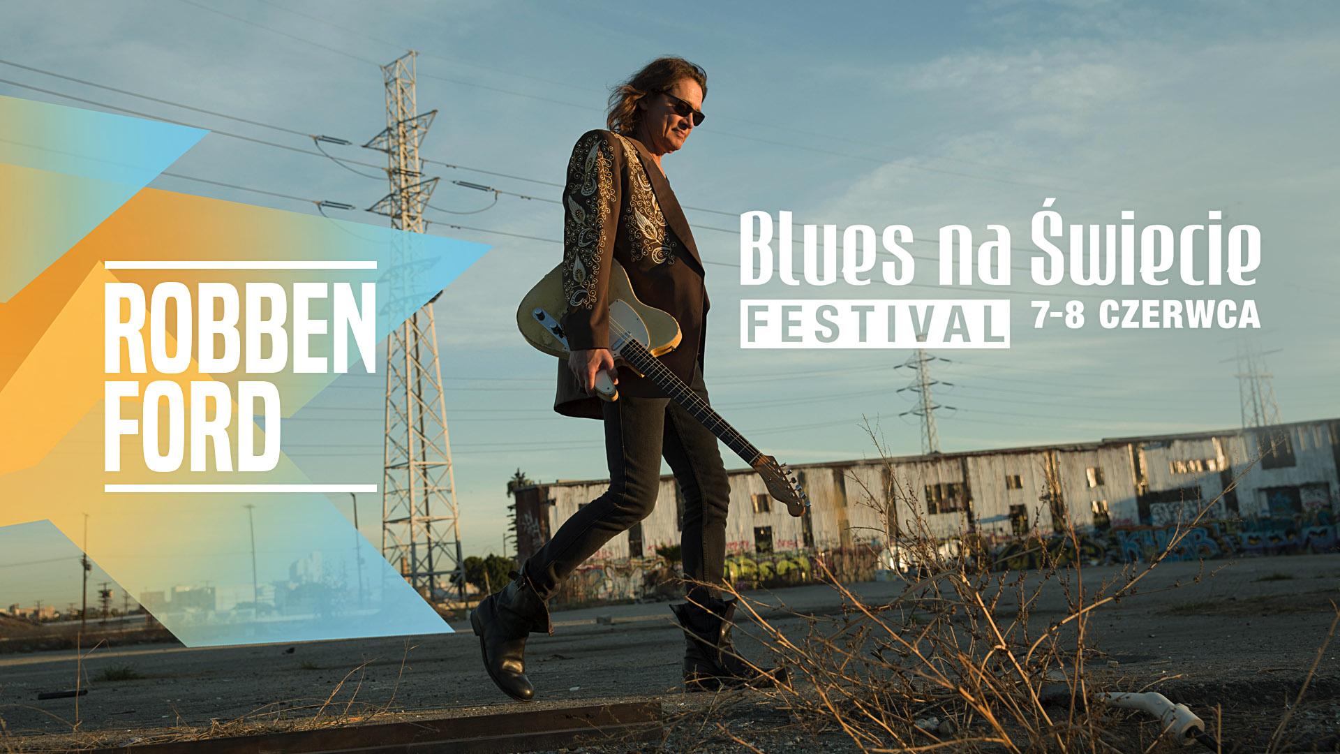 Robben Ford na Blues na Świecie Festival
